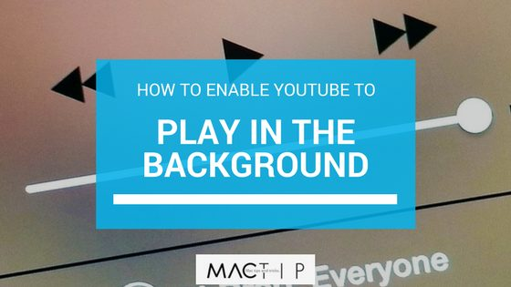 How to Enable YouTube to Play in the Background on iPhone