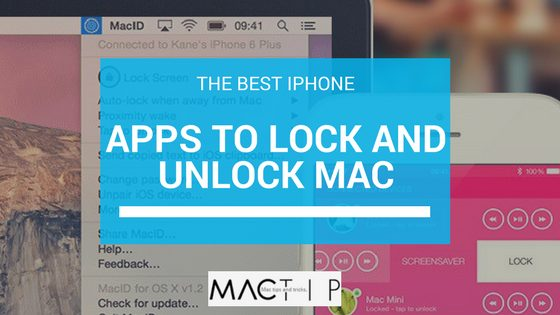 6 Best Iphone Apps to Lock and Unlock Mac - MacTip