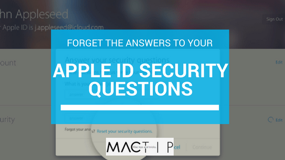 What to Do When You Forget the Answers to Your Apple ID