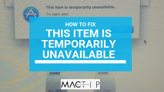 How to Fix: This Item Is Temporarily Unavailable. Please Try Again