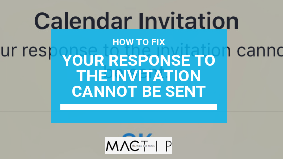 Fix Error Your Response To The Invitation Cannot Be Sent
