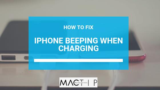 How to Fix iPhone Beeping when Charging - MacTip