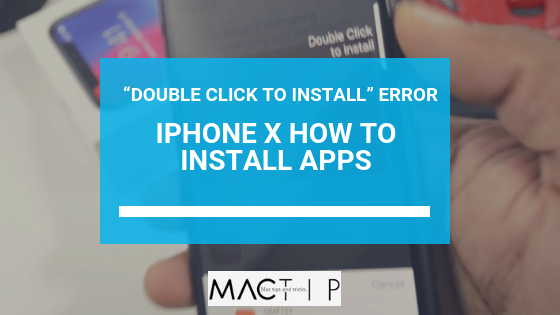 iphone x double click to install app
